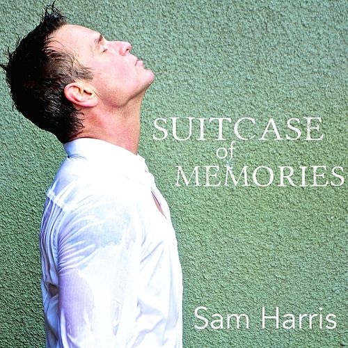 Play & Download Suitcase of Memories by Sam Harris | Napster