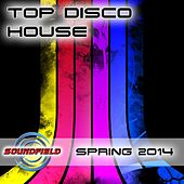 Play & Download Top Disco House Spring 2014 - EP by Various Artists | Napster