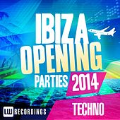 Play & Download Ibiza Opening Parties 2014 - Techno - EP by Various Artists | Napster