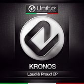 Play & Download Loud & Proud - Single by Kronos | Napster