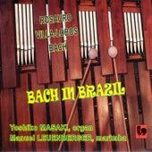 Bach in Brazil: Rosauro: Marimba Concerto No. 1 & Brazilian Fantasy / Villa-Lobos: Bachiana Brasileiras No. 5 / Bach: Keyboard Concerto No. 1 in D Minor, BWV 1052 by Manuel Leuenberger