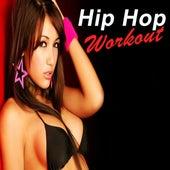 Hip Hop Workout (The Most Popular Hip Hop/Rap Workout Songs!) von Various Artists
