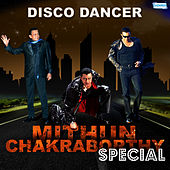 Disco Dancer - Mithun Chakraborthy Special by Various Artists