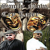 Play & Download Smile Now...Cry Later (Sdtk) by DarkRoom Familia | Napster
