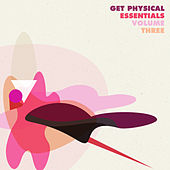 Get Physical Essentials, Vol. 3 by Various Artists