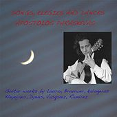 Songs, Elegies and Dances by Apostolos Paraskevas