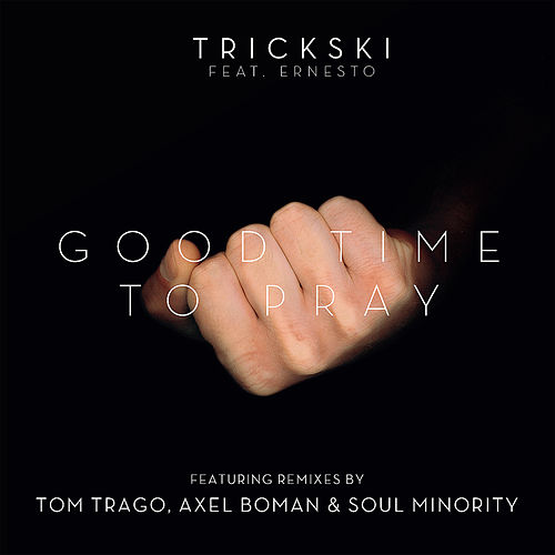 Play & Download Good Time To Pray by Trickski | Napster