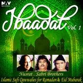 Play & Download Ibadat Islamic Sufi Qawwalies Hamd Naat for Ramadan and Eid Mubarak, Vol. 1 by Various Artists | Napster