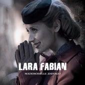 Mademoiselle Zhivago von Lara Fabian