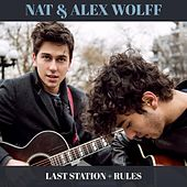 Play & Download Last Station + Rules by Nat & Alex Wolff | Napster