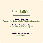 Play & Download Leon Kirchner: Toccata for Strings, Solo Winds, & Percussion - Dmitri Shostakovich: Suite from