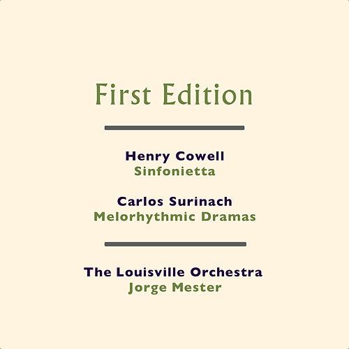 Play & Download Henry Cowell: Sinfonietta - Carlos Surinach: Melorhythmic Dramas by Jorge Mester | Napster