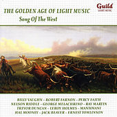 The Golden Age of Light Music: Song of the West by Various Artists