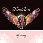 Fly Away by Bloodstone