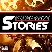 Play & Download Progressive Stories, Vol. 1 by Various Artists | Napster