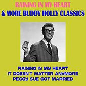 Play & Download Raining in My Heart & More Buddy Holly Classics by Buddy Holly | Napster