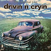 The Essential Live Drivin' N' Cryin' by Drivin' N' Cryin'