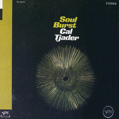 Play & Download Soul Burst by Cal Tjader | Napster