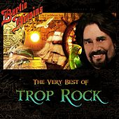 Play & Download The Very Best of Trop Rock by Bertie Higgins | Napster
