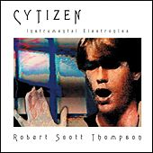 Play & Download Cytizen by Robert Scott Thompson | Napster
