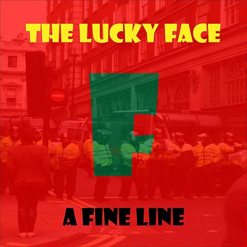 Play & Download A Fine Line by The Lucky Face | Napster