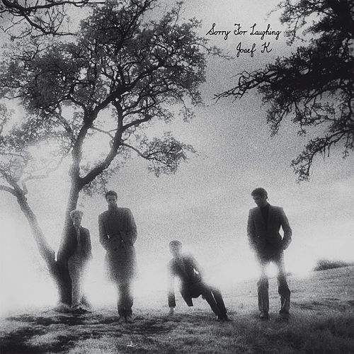 Play & Download Sorry for Laughing by Josef K | Napster