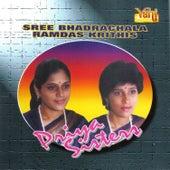 Play & Download Sree Bhadrachala Ramdas Krithis - Priya Sisters by Priya Sisters | Napster