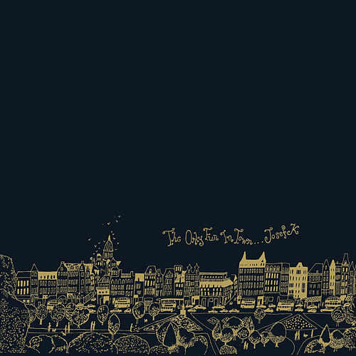 Play & Download The Only Fun in Town by Josef K | Napster
