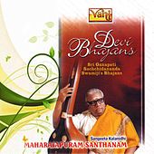 Devi Bhajans - Maharajapuram Santhanam by Maharajapuram Santhanam