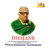 Play & Download Bhajans by Maharajapuram Santhanam | Napster