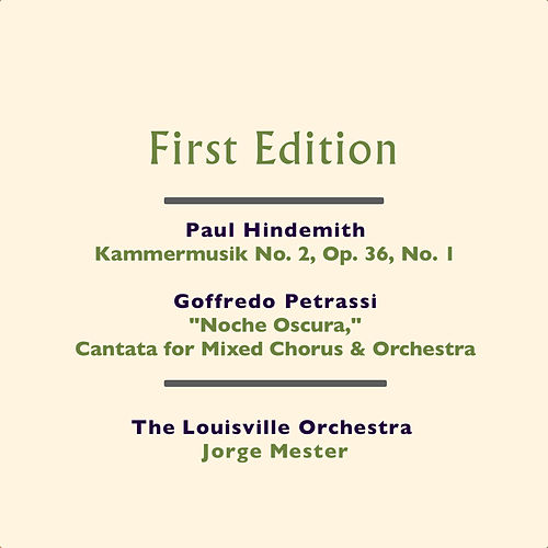 Paul Hindemith: Kammermusik No. 2, Op. 36, No. 1 - Goffredo Petrassi: 'Noche Oscura,' Cantata per Coro Misto e Orchestra (Cantata for Mixed Chorus & Orchestra) by Various Artists