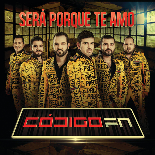 Play & Download Será Porque Te Amo by Código FN | Napster