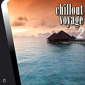 Play & Download Chillout Voyage 2 - EP by Various Artists | Napster