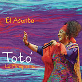 Play & Download El Asunto by Toto La Momposina | Napster