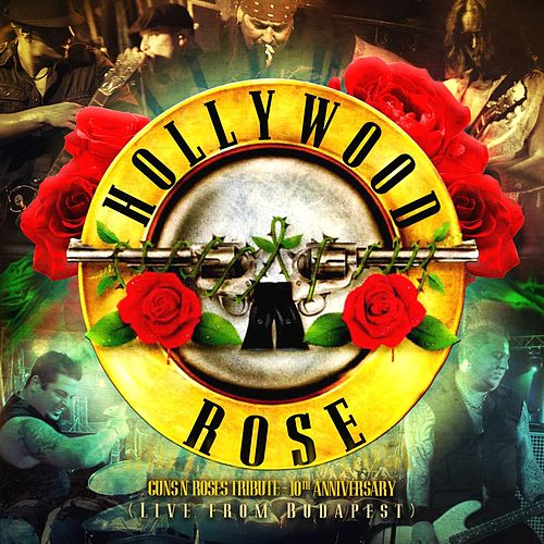 Play & Download Live From Budapest by Hollywood Rose | Napster