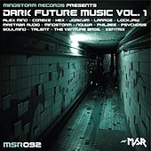 Play & Download Dark Future Music Vol. 1 by Various Artists | Napster