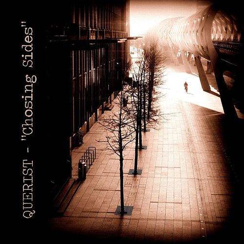 Play & Download Chosing Sides by Querist | Napster