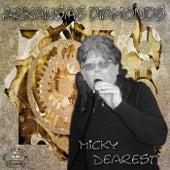 Arkansas Diamonds by Micky Dearest