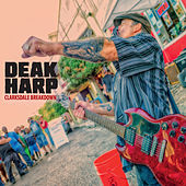 Play & Download Clarksdale Breakdown by Deak Harp | Napster