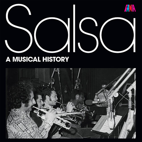 Play & Download Salsa A Musical History by Various Artists | Napster