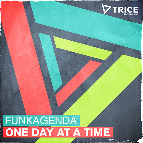 One Day At A Time by Funkagenda