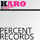 Play & Download Step Back by Karo | Napster