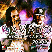 Play & Download Don't Give a F#ck Remix (feat. Popcaan) - Single by Mavado | Napster
