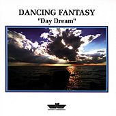 Day Dream by Dancing Fantasy