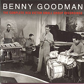 Play & Download The Complete RCA Victor Small Group Recordings by Benny Goodman | Napster