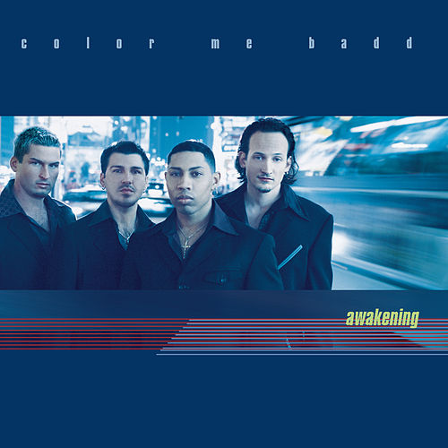 Awakening by Color Me Badd