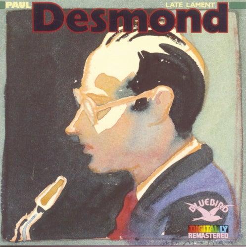 Late Lament by Paul Desmond