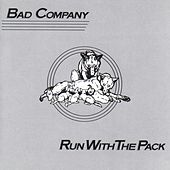 Play & Download Run With The Pack by Bad Company | Napster
