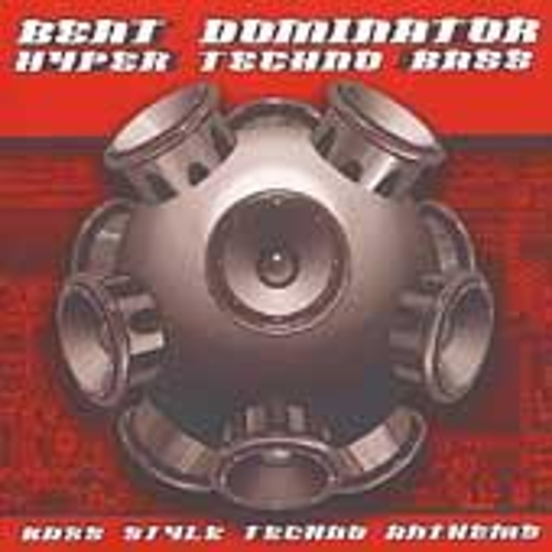 Play & Download Hyper Techno Bass by Beat Dominator | Napster