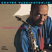 Strawberry Moon von Grover Washington, Jr.